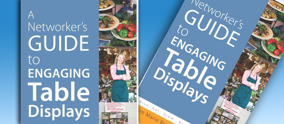 Kim Marie's Book: A Networker's Guide to Engaging Table Displays
