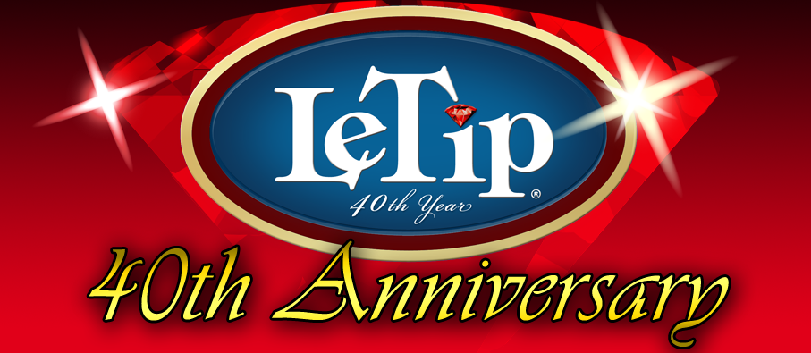Announcing LeTip's 40th Anniversary Celebration!