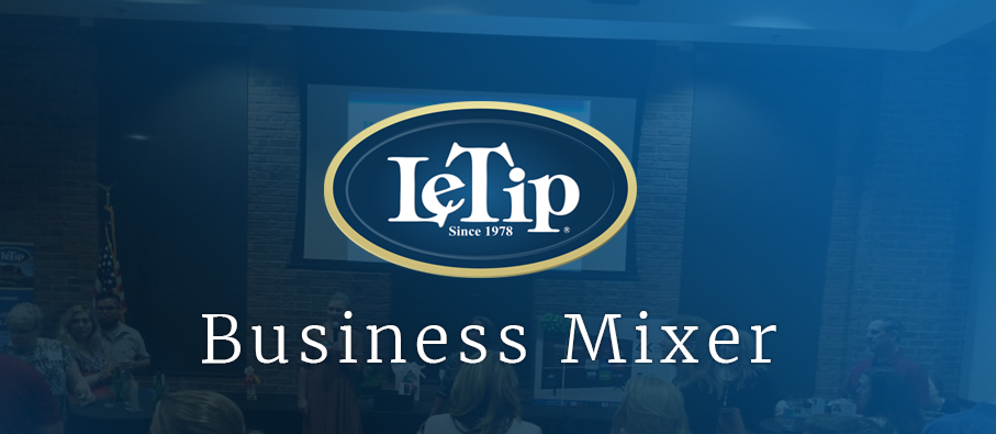 LeTip of Green Valley, NV Business Mixer 11/8/18