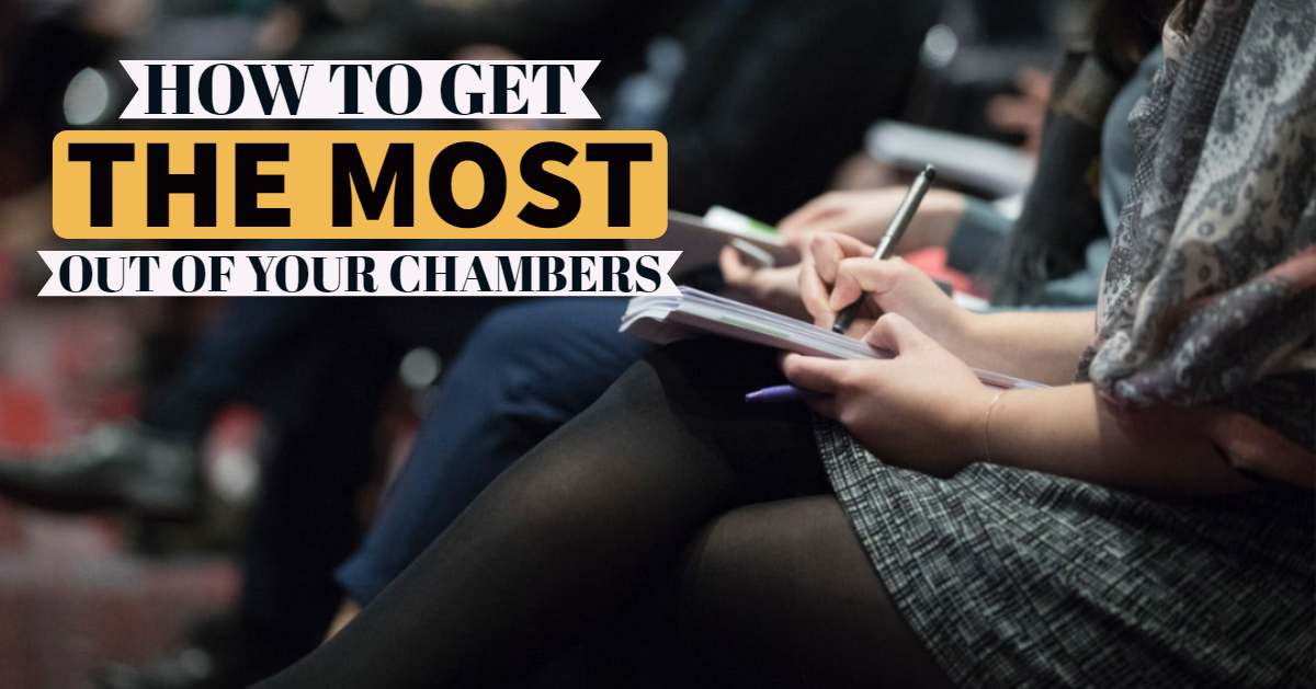 How to Get the Most Out of Your Chambers