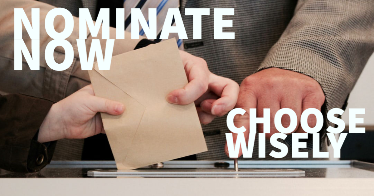 Nominate Now – Choose Wisely