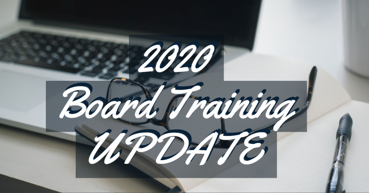 2020 Board Training Update