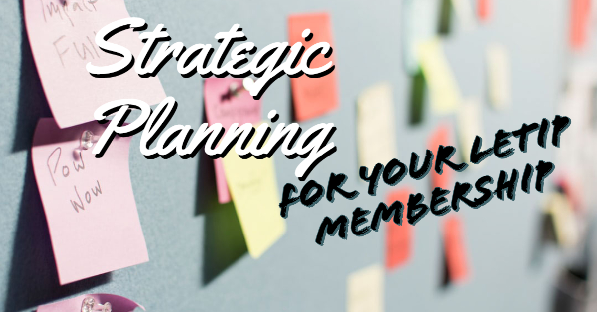 Strategic Planning for YOUR LeTip Membership