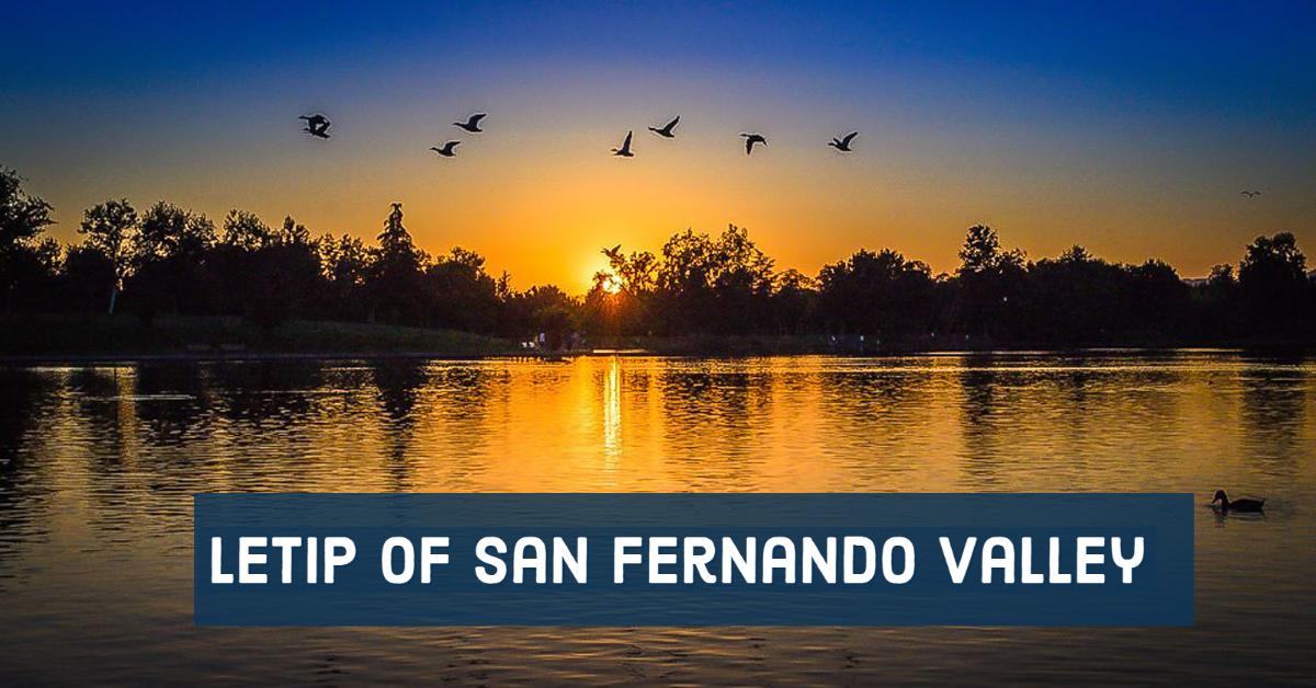 LeTip of San Fernando Valley, CA